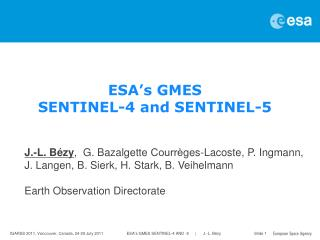ESA ' s GMES  SENTINEL-4 and SENTINEL-5