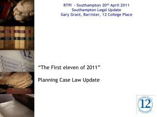 """The First eleven of 2011""   Planning Case Law Update"