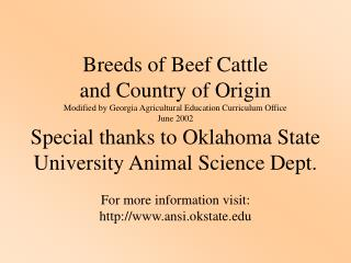 Breeds of Beef Cattle and Country of Origin Modified by Georgia Agricultural Education Curriculum Office June 2002 Speci