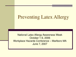 Preventing Latex Allergy