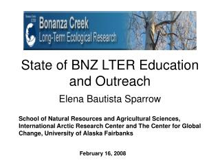 State of BNZ LTER Education and Outreach