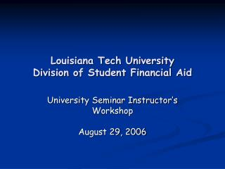 Louisiana Tech University Division of Student Financial Aid