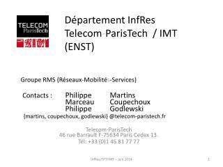 Département  InfRes Telecom - ParisTech  /  IMT (ENST )