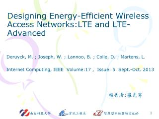 Designing  Energy-Efficient Wireless  Access  Networks:LTE and LTE-Advanced