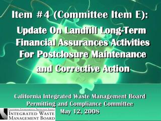 California Integrated Waste Management Board Permitting and Compliance Committee May 12, 2008