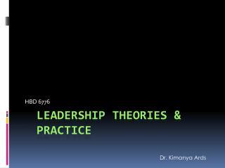 Leadership Theories & Practice