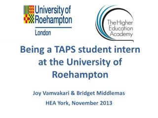 Being a TAPS student intern at the University of Roehampton