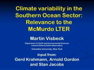 Climate variability in the Southern Ocean Sector: Relevance to the  McMurdo LTER