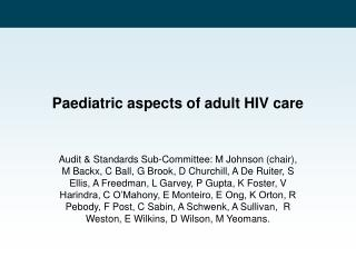Paediatric aspects of adult HIV care