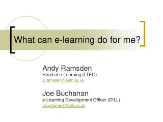 What can e-learning do for me?