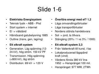 Slide 1-6