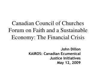 Canadian Council of Churches Forum on Faith and a Sustainable Economy: The Financial Crisis