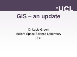 GIS – an update
