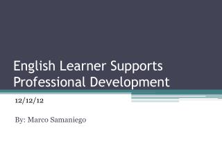 English Learner Supports Professional Development
