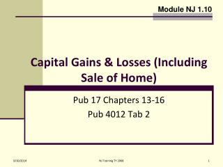 Capital Gains & Losses (Including Sale of Home)
