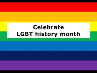 Celebrate LGBT history month