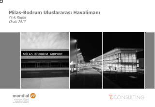 Milas-Bodrum  Uluslararası Havalimanı Yıllık Rapor Ocak  2013