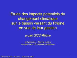 Séminaire GICC – Toulouse – 25/26 avril 2002