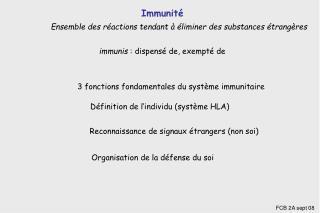 immunis  : dispensé de, exempté de