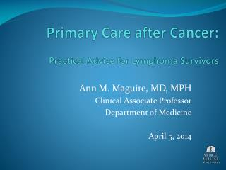 Primary Care after Cancer: Practical Advice for Lymphoma Survivors