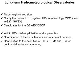 Long-term Hydrometeorological Observatories Target regions and sites