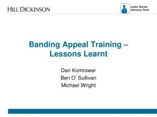 Banding Appeal Training – Lessons Learnt