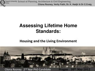 Assessing Lifetime Home Standards:  Housing and the Living Environment