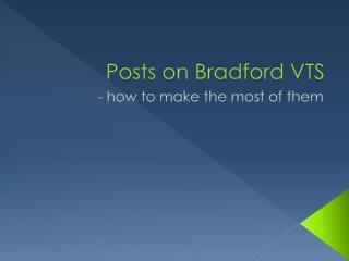 Posts on Bradford VTS