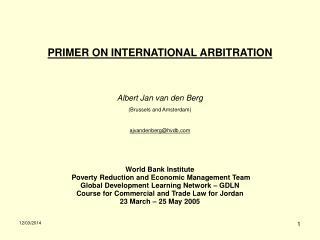 PRIMER ON INTERNATIONAL ARBITRATION