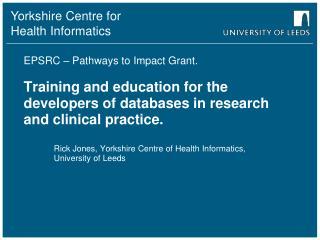 Rick Jones, Yorkshire Centre of Health Informatics, University of Leeds