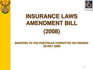 INSURANCE LAWS AMENDMENT BILL (2008)