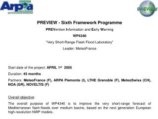 PREVIEW - Sixth Framework Programme PREV ention  I nformation and  E arly  W arning WP4340