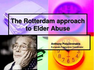 The Rotterdam approach to Elder Abuse