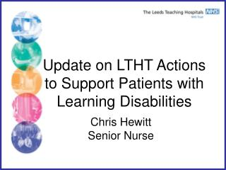Update on LTHT Actions to Support Patients with  Learning Disabilities