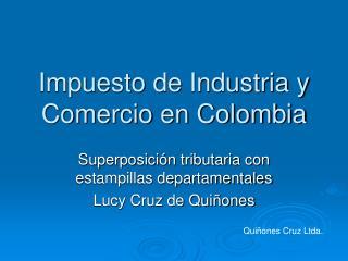 Impuesto de Industria y Comercio en Colombia