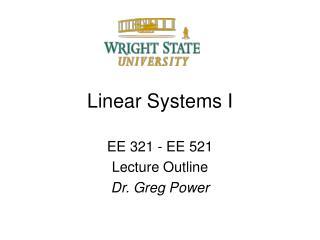 Linear Systems I