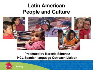 Latin American  People and Culture