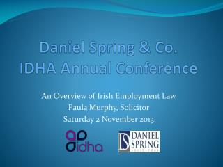 Daniel Spring & Co. IDHA Annual Conference