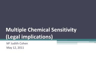 Multiple Chemical Sensitivity (Legal implications)