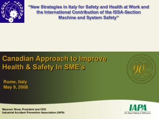 Canadian Approach to Improve Health & Safety In SME's