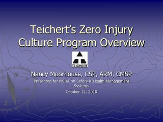 Teichert's Zero Injury Culture Program Overview