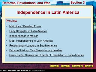 Preview Main Idea / Reading Focus Early Struggles in Latin America Independence in Mexico