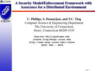 A Security Model/Enforcement Framework with Assurance for a Distributed Environment