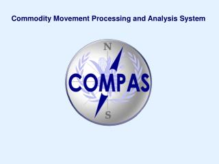 Commodity Movement Processing and Analysis System