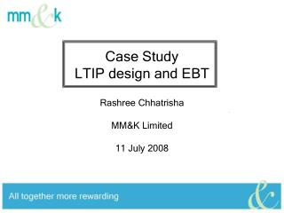 Case Study LTIP design and EBT