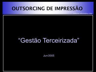 OUTSORCING DE IMPRESSÃO