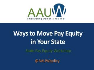 Ways to Move Pay Equity  in Your State