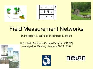 Field Measurement Networks