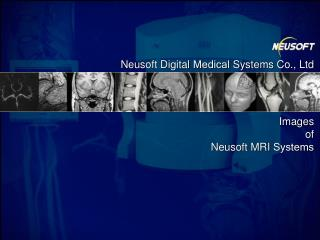 Neusoft Digital  Medical  Systems Co., Ltd