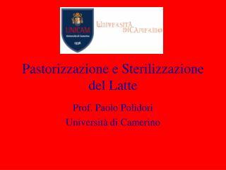 Pastorizzazione e Sterilizzazione del Latte